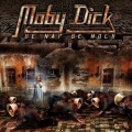 Moby Dick - Se Nap Se Hold