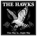 The Hawks - This Way Is... Right Way