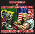 The Skulls / Better Dead Than Red - Nations Of Pride