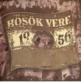 Various Artists  ‎– Hősök Vére 1956