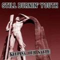 Still Burnin' Youth - Keeping Our Style