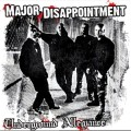 Major Disappointment - Underground Allegiance