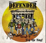 Defender ‎– Fly The Flag!