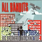 All Bandits - Big Brother Is Watching You! EP
