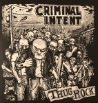 Criminal Intent - Thug Rock LP