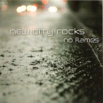 New City Rocks ‎– No Flames