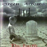 Green Arrows ‎– The Earth