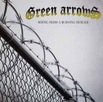 Green Arrows ‎– Rising From A Burning Desease LP