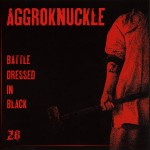 Aggroknuckle ‎– Battle Dressed In Black