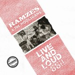 Ramzes & The Hooligans ‎– Live And Loud 88!!