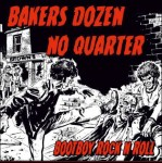Bakers Dozen & No Quarter – Bootboy Rock N Roll digipak