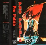Various ‎– Pro Patria Vol. 3 MC