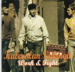 Kalevalan Viikingit - Work & Fight