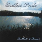 Endless Pride - Ballads & Demos