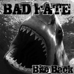 Bad Fate - Bite Back