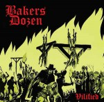 Bakers Dozen - Vilified
