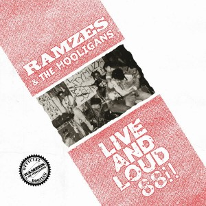 Ramzes & The Hooligans ‎– Live And Loud 88!!.jpg