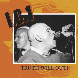 I.C.1 ‎– Truth Will Out!