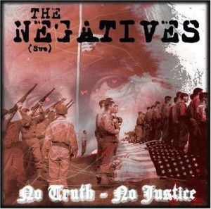 The Negatives  ‎– No Truth - No Justice LP