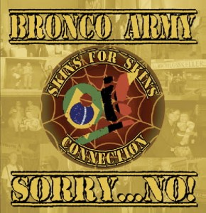 Bronco Army & Sorry...No! - Skins For Skins Connection