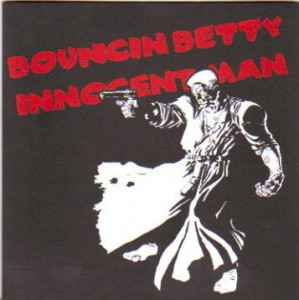 Bouncin Betty ‎– Innocent Man EP