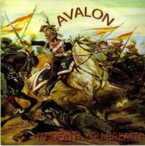 Avalon - In Death You Breath